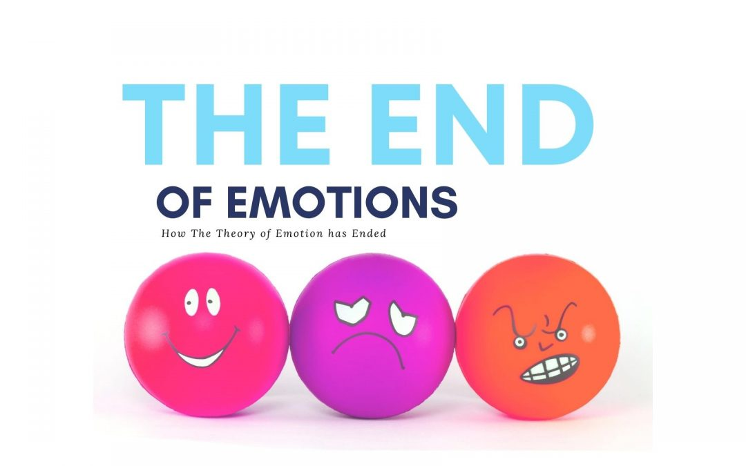 The End of Emotions